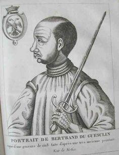 Bertrand du Guesclin, traitre à sa patrie et grand massacreur devant l'éternel. (1320-1380): «Petit», «les jambes courtes et  noueuses», «les épaules démesurément larges «une grosse tête ronde et ingrate», «la peau noire comme celle d'un sanglier», bref, «l'enfant le plus laid qu'il y eût de Rennes à Dinan». Sa méchanceté et sa  brutalité lui valent l'opprobre,  son père refuse de le former à la chevalerie; ses parents «le détestaient tant, que souvent en leur cœur ils désiraient qu'il fût…