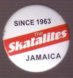 Button - Skatalites, Jamaica - Since 1963