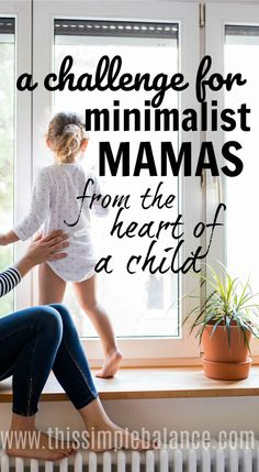 Minimalism with Kids can be tricky. We chose minimalism (not them necessarily), and how we do minimalism with kids will forever affect how they see it. Let's honor them in the process, minimalist mamas!