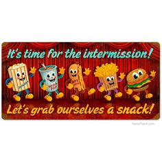 Time for Intermission Dancing Snacks Metal Sign | Home Theater Signs | RetroPlanet.com