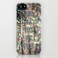 #Glitter is a Girl's Best Friend iPhone Case #glitterglitterglitter<3