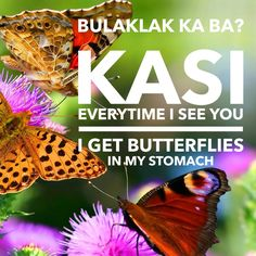 Pinoy PickUp Lines Pick Up Lines Cheesy, Pick Up Lines Funny, Tagalog Quotes, Butterflies In My Stomach, Line Love, Hugot, Pickup Lines, Sayings, Filipino
