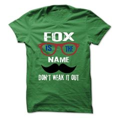 FOX Is The Name - 999 Cool Name Shirt ! T-Shirts, Hoodies (22.25$ ==► Order Here!)