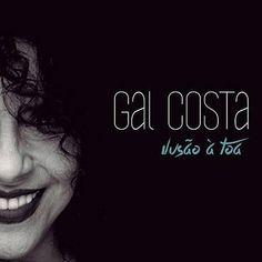"""Single de Gal, """"Ilusão à toa"""" provoca discussão exagerada - Postado na data de 29/4/2015"""