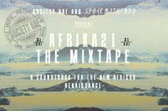 Feel Anthropic: Support the AFRIKA21 Mixtape Project - Celebrating The New African Rennaissance. AFRIKA21's goal is to create a platform to introduce Africa's emerging creative thinkers in the fields of music and arts & culture.  AFRIKA21 will give audiences a first hand look at 21st century contemporary African culture, and open up a new dialogue about Africa. The Afrika21 Mixtape Project serves as an opportunity to celebrate Africa?s next wave of musicians, highlight the renaissance taking…