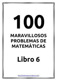 100 problemas maravillosos de matemáticas - Libro 6