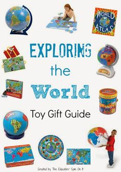 Toy gift Guide for Exploring the World with Kids. Teaching Kids About the World in playful ways that t hey will remember as you encourage them to become a Global Citizen.
