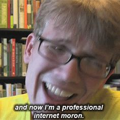 I graduated from college with a major in biochemistry, and now I'm a professional internet moron. I love you, Hank Green. Hank Green, John Green Books, Tfios, The Fault In Our Stars, My Spirit Animal, Biochemistry, Quotes Typewriter, Typewriter Series, Funny Posts