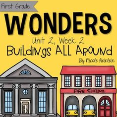 Reading Wonders Grade 1, Unit 2, Week 2: Buildings All Around -  Interactive notebook, graphic organizers, Print and Go printables, literacy center, vocabulary development, writing pages and rubrics.This unit is packed full of supplemental activities for McGraw Hill's Reading Wonders series for first grade.