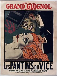 Les pantins du vice, one of the plays produced by Grand Guignol in 1929