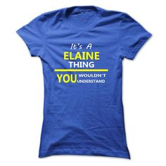 #Sportstshirt... Awesome T-shirts  Worth :$21.ninety ninePurchase Now    Discount Codes   View photographs & pictures of Its A ELAINE Thing 2015 Best Design t-shirts & hoodies:In case you do not completely love our design, you'll be able to SEARCH your favourite o.... Check more at http://wintshirt.info/sports/discount-its-a-elaine-thing-2015-best-design-at-wintshirt/