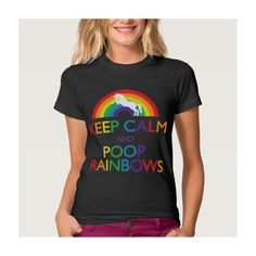 Keep Calm and Poop Rainbows Unicorn Tshirt ($33) ❤ liked on Polyvore featuring tops, t-shirts, rainbow unicorn t shirt, unicorn t shirt, unicorn tee, rainbow t shirt and unicorn top