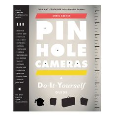 Pin Hole Cameras Diy Guide