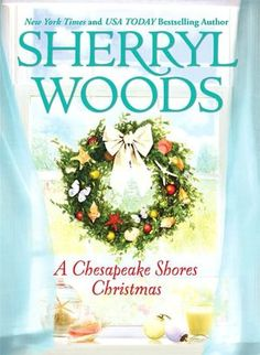 A Chesapeake Shores Christmas (Chesapeake Shores Series #4) by Sherryl Woods