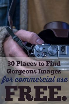 30 places to find royalty-free, totally free images including photography, vectors, graphics, and clipart for your blog, website, ebook, pri...