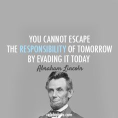Today is the beginning of tomorrow.  What you do today can have a bearing on…