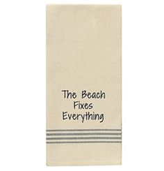 The Beach Fixes Everything - Cotton Kitchen Dish Towel with French Stripes Park Designs http://www.amazon.com/dp/B00SW6MH2S/ref=cm_sw_r_pi_dp_I0VTvb06NC2ZG