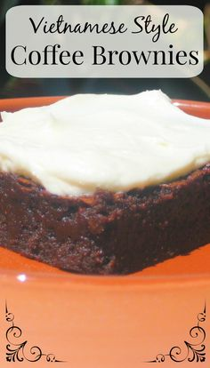 Inspired by Vietnamese style coffee- a delicious coffee served over sweetened condensed milk- I've created these fudgy coffee brownies with creamy sweetened condensed milk frosting.  A perfect recipe for the coffee lover!