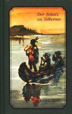 Karl May: Der Schatz im Silbersee | 44 Jugendbücher, die Du früher verschlungen hast