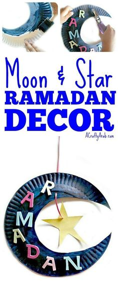 A Crafty Arab: Ramadan Decor Moon & Star {Tutorial}. Well, here we are, half-way through our 30 day Ramadan Crafts Challenge.  We have been having so much fun doing all these crafts. I have to admit, it's been great spending some one on one with each daug | Paper Plate Crafts for Kids Eid Crafts, Ramadan Crafts, Ramadan Decorations, Toddler Crafts, Preschool Crafts, Toddler Activities, Eid Ramadan, Ramadan For Kids, Decoraciones Ramadan