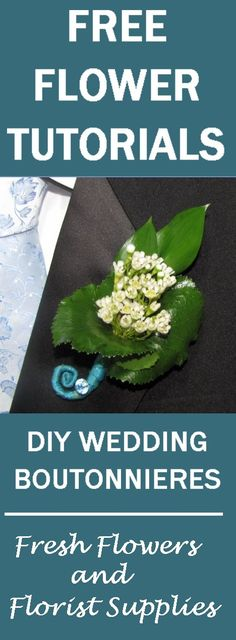 Make a Boutonniere - Easy Wedding Flower Tutorials - Learn how to make a wedding bouquets, corsages, boutonnieres, table centerpieces and church wedding decorations.  Buy wholesale flowers and discount florist supplies
