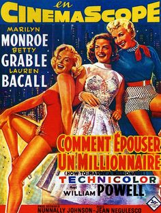 How to Marry a Millionaire - Marilyn Monroe, Betty Grable, Lauren Bacall
