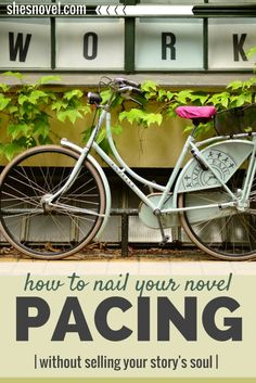 How to Nail Your Novel Pacing Without Selling Your Story's Soul from the How To Write a Story Guide on ShesNovel.com