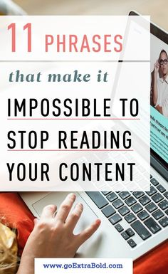 11 Phrases that Make it Impossible for People to Stop Reading Your Content - If you can't keep people reading, you can't build an email list. You can't launch a product. Marketing Digital, Inbound Marketing, Content Marketing Strategy, Affiliate Marketing, Media Marketing, Business Marketing, Lead Marketing, Mobile Marketing, Marketing Plan