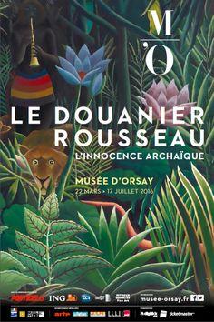 Le Douanier Rousseau. L'innocence archaïque. Au musée d'Orsay du 22 mars au 17 juillet 2016.