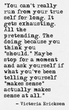 Running From Yourself - Victoria Erickson Find Quotes, Some Quotes, Words Quotes, Wise Words, Quotes To Live By, Sayings, Victoria Erickson, Journaling, Inevitable