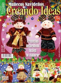 Revistas Creando Ideas gratis Christmas Books, Christmas Crafts, Christmas Ornaments, Xmas, Painted Books, Christmas Is Coming, Felt Dolls, Soft Sculpture, Pattern Books
