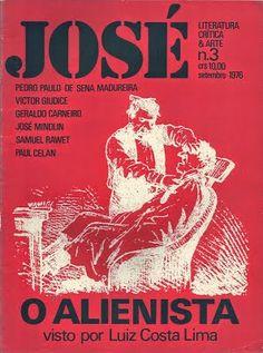 .TTT CIDADELA DAS LETRAS TTT.: JOSÉ: LITERATURA, CRÍTICA E ARTE * Antonio Cabral ...