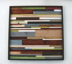 Reclaimed Wood Art.  I love the colors used in this wood project.