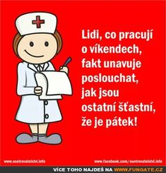 Lidi, co pracují o víkendech, fakt… Food Cakes, Motto, Humor, Funny, Quotes, Fictional Characters, Cakes, Quotations, Humour