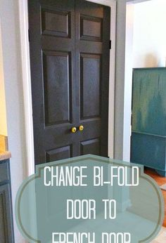 how to turn a bi fold door into a double door, closet, doors