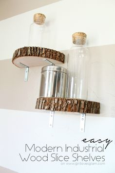 turn slices of wood into shelves with a few brackets.