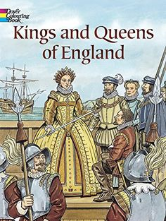 Kings and Queens of England (Dover History Coloring Book) by John Green http://www.amazon.com/dp/0486446662/ref=cm_sw_r_pi_dp_.fFXub050JQFZ
