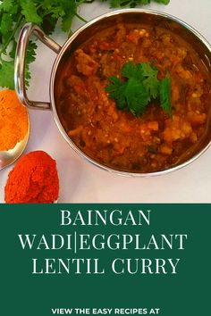 Baingan (eggplant )wadi is an Indian curry made by using eggplant and wadi (sundried lentil dumplings) the dish looks almost like bharta the dish is pure vegan and without onion-garlic