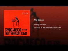 """Alto Songo""  - JOHNNY PACHECO"