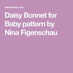 Daisy Bonnet for Baby pattern by Nina Figenschau