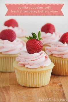 Vanilla cupcakes with fresh strawberry buttercream from The Baker Upstairs. These cupcakes are perfect for spring and so delicious! www.thebakerupstairs.com