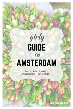 Are you looking for the best things to do in Amsterdam? Are you sick of reading about the same old cliche and touristy spots? This girly guide to Amsterdam will show you all the best places to be, eat and sleep. From amazing healthy restaurants to stylish hotels, this guide will help you make the most of your trip to Amsterdam, whether you're going for a weekend or a month!