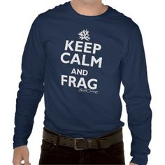f2615b62 SaltCreep Keep Calm and Frag tee. All shirts available in many different  styles and colors. www.saltcreep.com #aquarium #tropicalfish #reef #coral  ...
