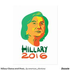 "2016 American elections retro postcard with an illustration showing head of Democrat presidential candidate Hillary Clinton looking up with the words ""Hillary 2016 President, Hillary Clinton 2016, Presidential Candidates, Looking Up, Presidents, Retro, American, Words, Illustration"
