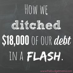 How We Dumped $18k of our Debt in a Flash | The Budget Mama