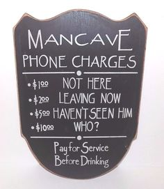Wooden Mancave Phone Charges Sign, Pay for Service Before Drinking #Unbranded #Novelty