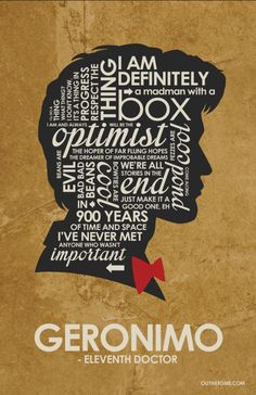 DrWho - Matt Smith Inspired Quote Poster #drwho #mattsmith #11th #geronimo…