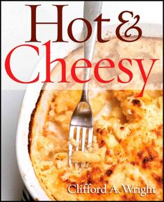 Compiles more than two hundred fifty recipes that reveal how to enhance comfort foods from casseroles and pastas to sandwiches and pizzas using varieties of cheese, in a volume complemented by historical and cultural notes.