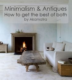 Minimalism and antiques – How to get the best of both