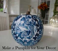Decoupage a Pumpkin to Coordinate with Your Room or Decor LOVE this!